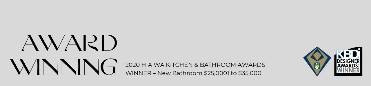 2020 HIA Award Winner for New Bathroom $25,001-35,000.